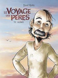 Télécharger le livre : Le Voyage des pères T2