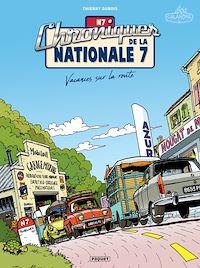 Télécharger le livre : Chroniques de la Nationale 7 T1