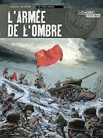 Télécharger le livre :  L'Armée de l'ombre T3