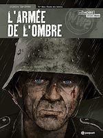 Télécharger le livre :  L'Armée de l'ombre T4