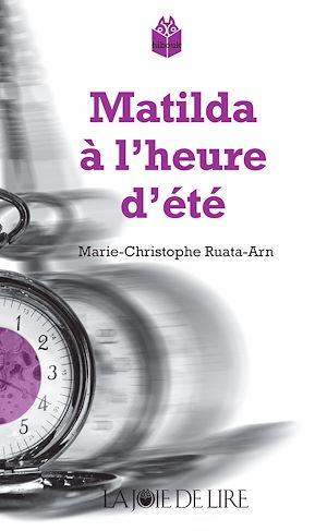 Téléchargez le livre :  Matilda à l'heure d'été