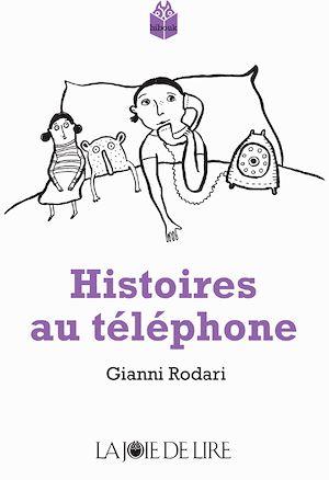 Téléchargez le livre :  Histoires au téléphone