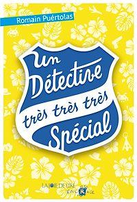 Télécharger le livre : Un détective très très très spécial
