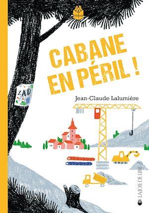 Téléchargez le livre :  Cabane en péril