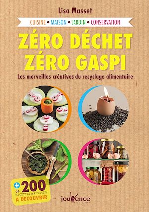Téléchargez le livre :  Zéro déchet, zéro gaspi