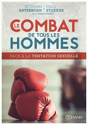 Téléchargez le livre :  Le combat de tous les hommes