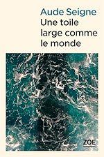 Télécharger le livre :  Une toile large comme le monde