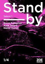 Télécharger le livre :  Stand-by - Saison 1, épisode 1