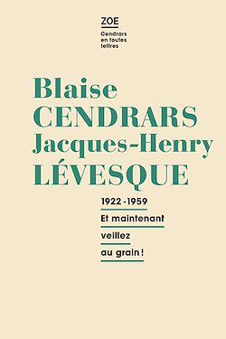 Téléchargez le livre :  Blaise Cendrars - Jacques-Henry Levesque