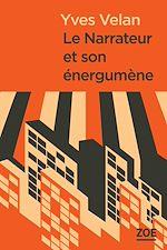 Télécharger le livre :  Le Narrateur et son énergumène