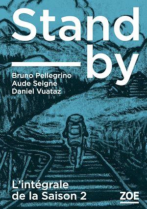 Téléchargez le livre :  Stand-by - intégrale Saison 2