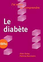 Télécharger cet ebook : J'ai envie de comprendre… Le diabète