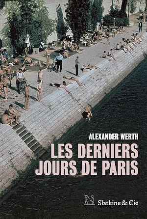 Téléchargez le livre :  Les derniers jours de Paris