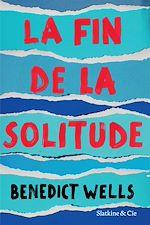 Télécharger le livre :  La fin de la solitude