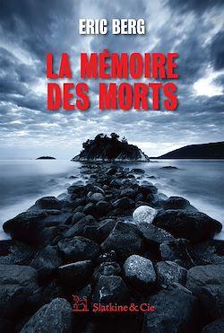 Téléchargez le livre :  La mémoire des morts