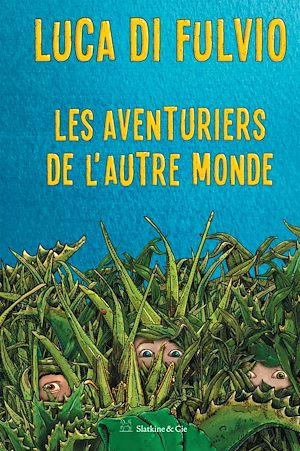 Téléchargez le livre :  Les aventuriers de l'autre monde