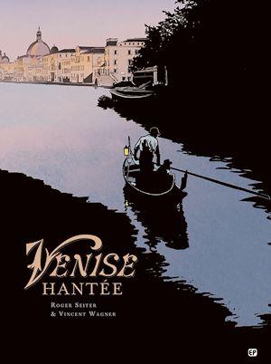 Téléchargez le livre :  Venise hantée T2