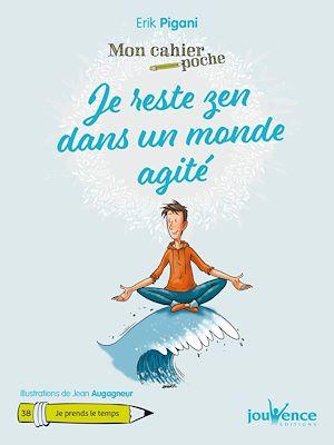 Téléchargez le livre :  Mon Cahier Poche : Je reste zen dans un monde agité