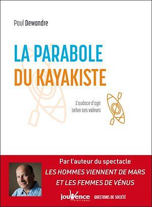 Téléchargez le livre :  La parabole du kayakiste