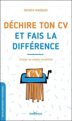 Téléchargez le livre :  Déchire ton CV et fais la différence
