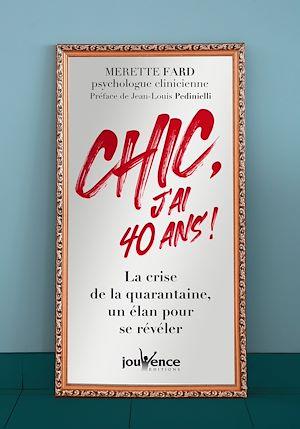 Téléchargez le livre :  Chic, j'ai 40 ans !
