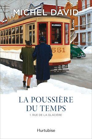 Téléchargez le livre :  La Poussière du temps T1 - Rue de la Glacière