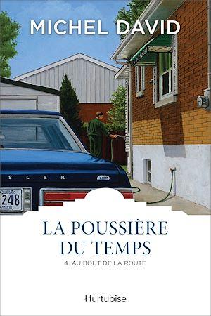 Téléchargez le livre :  La Poussière du temps T4 - Au bout de la route