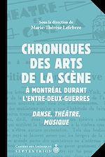Télécharger cet ebook : Chroniques des arts de la scène à Montréal durant l'entre-deux-guerres