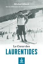 Télécharger cet ebook : Le Coeur des Laurentides