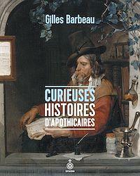 Télécharger le livre : Curieuses histoires d'apothicaires