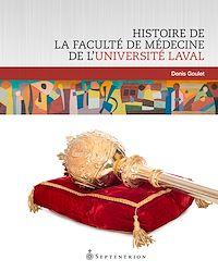 Télécharger le livre : Histoire de la Faculté de médecine de l'Université Laval