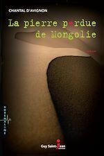 Télécharger cet ebook : La pierre perdue de Mongolie