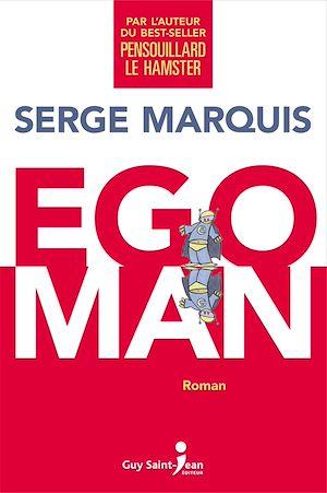Téléchargez le livre :  Egoman