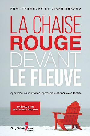 Téléchargez le livre :  La chaise rouge devant le fleuve