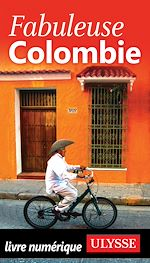Télécharger le livre :  Fabuleuse Colombie