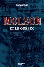 Télécharger le livre :  Molson et le Québec