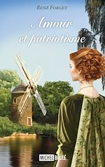 Télécharger cet ebook : Amour et patriotisme - Tome 1