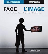 Télécharger le livre : Face à l'image