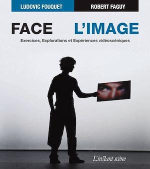 Téléchargez le livre :  Face à l'image