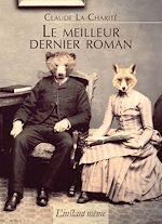 Télécharger le livre :  Le meilleur dernier roman