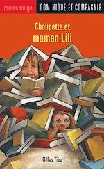 Télécharger le livre :  Choupette et maman Lili