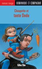 Télécharger le livre :  Choupette et tante Dodo