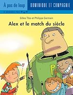 Télécharger le livre :  Alex et le match du siècle