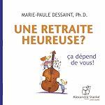 Télécharger cet ebook : Une retraite heureuse