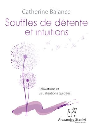 Téléchargez le livre :  Souffle de détente et intuitions
