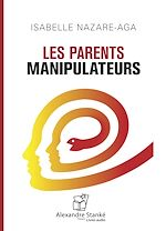 Télécharger cet ebook : Les parents manipulateurs
