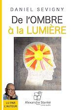 Télécharger le livre :  De l'ombre à la lumière