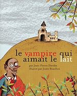 Télécharger le livre :  Vampire qui n'aimait pas le lait (Le)