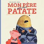 Télécharger le livre :  Mon père est une patate