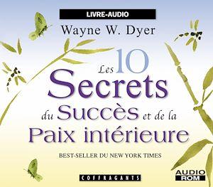 Téléchargez le livre :  Les dix secrets du succès et de la paix intérieure